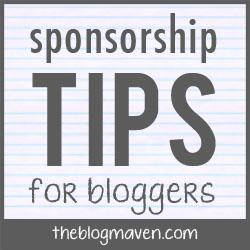 Sponsorship Tips for Bloggers | The Blog Maven