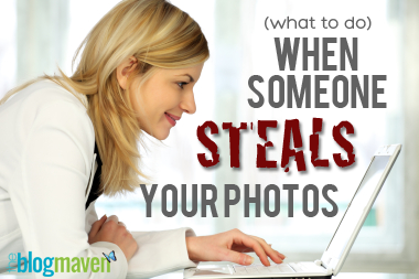 (What to Do) When Another Blogger Steals Your Photos | Blogging Tips