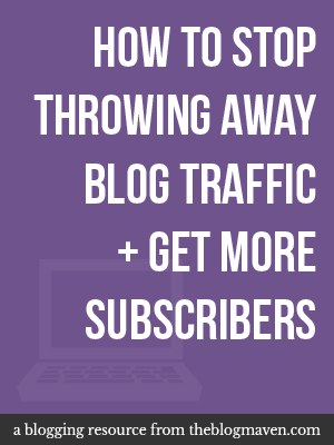 One simple trick to help you get more blog subscribers