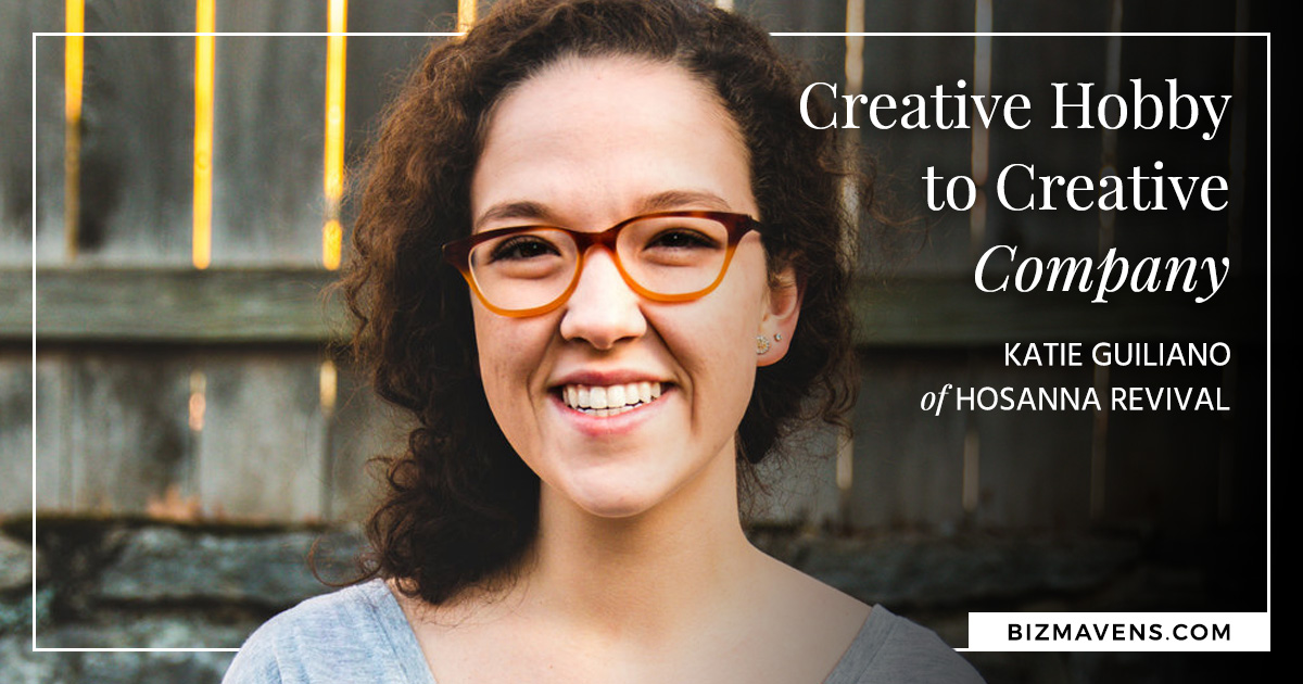 Creative hobby to creative company: Katie from Hosanna Revival